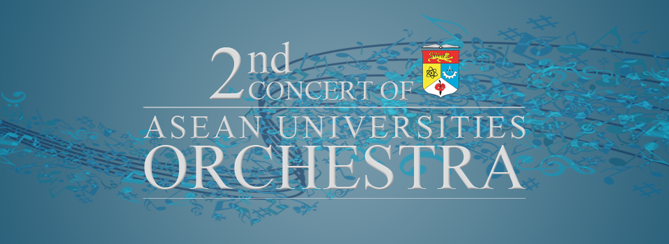 2nd Concert of ASEAN Universities Orchestra