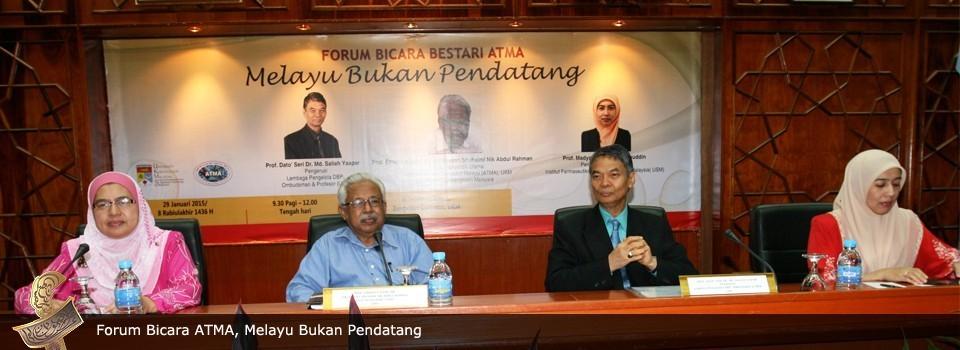 Forum Bicara Bestari ATMA: Melayu Bukan Pendatang