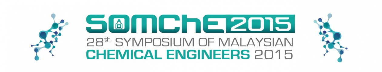 28th Symposium of Malaysian Chemical Engineers SOMChe 2015