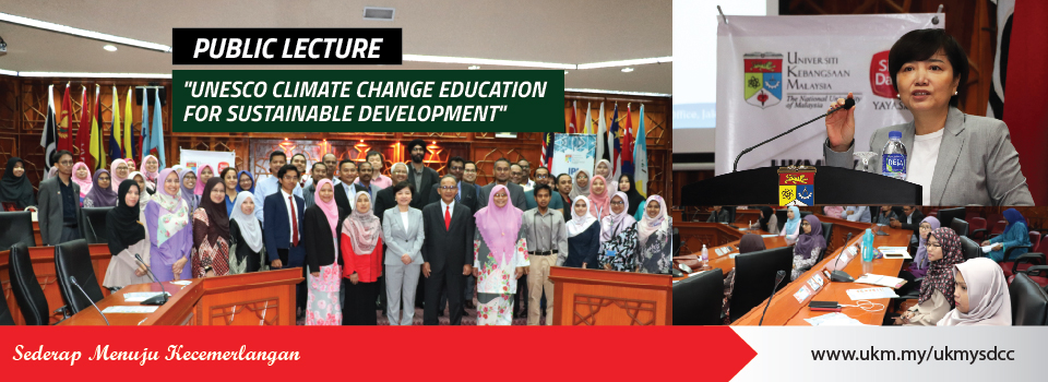 "Public Lecture "" UNESCO Climate Change Education for Sustainable Development"""