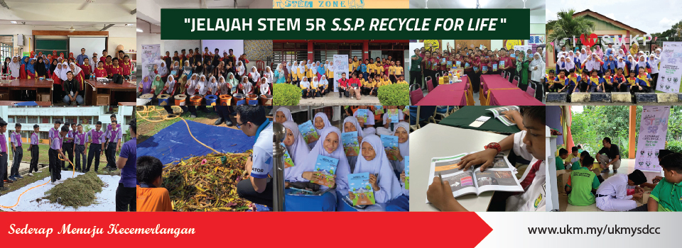 "Jelajah STEM 5 R ""Sustainable School Project: Recycle for Life"""