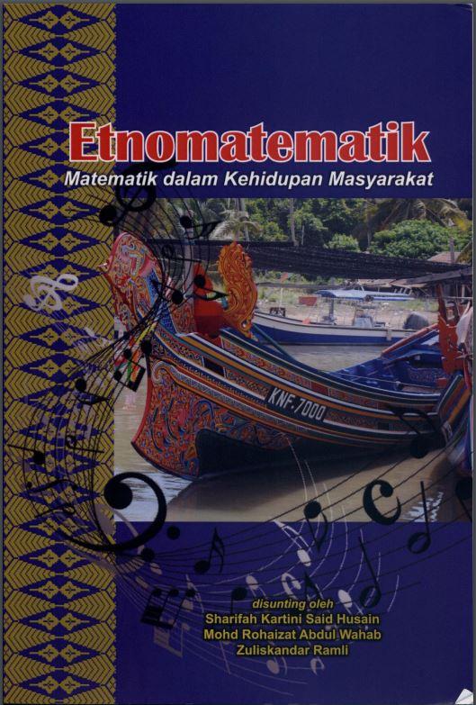 Etnomatematik : Matematik dalam Kehidupan Masyarakat