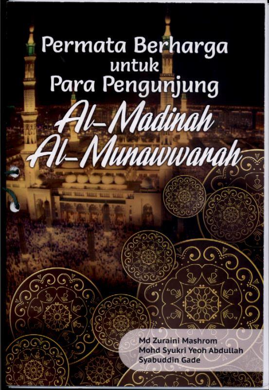 Permata Berharga Untuk Para Pengunjung Madinah al Munawarah