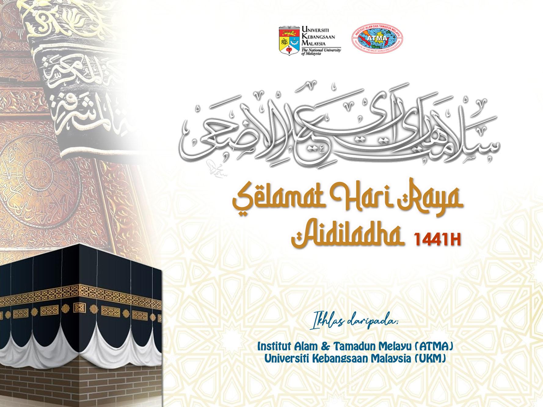 Selamat Hari Raya Aidiladha 2020 1441h Institut Alam Dan Tamadun Melayu