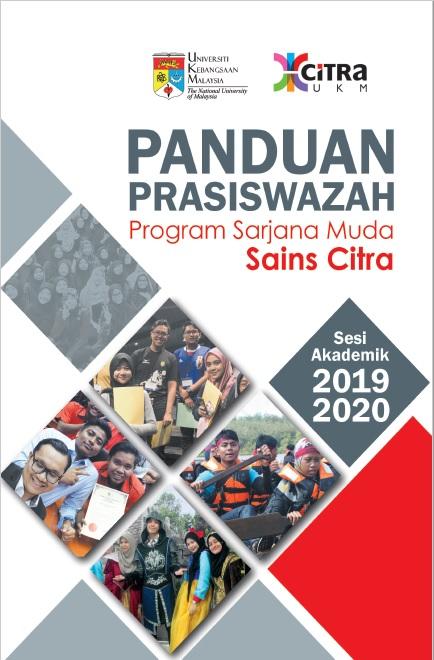 BUKU PANDUAN PRASISWAZAH PROGRAM SARJANA MUDA SAINS CITRA SESI AKADEMIK 2019-2020