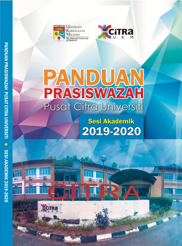 BUKU PANDUAN PRASISWAZAH PUSAT CITRA UNIVERSITI SESI AKADEMIK 2019-2020