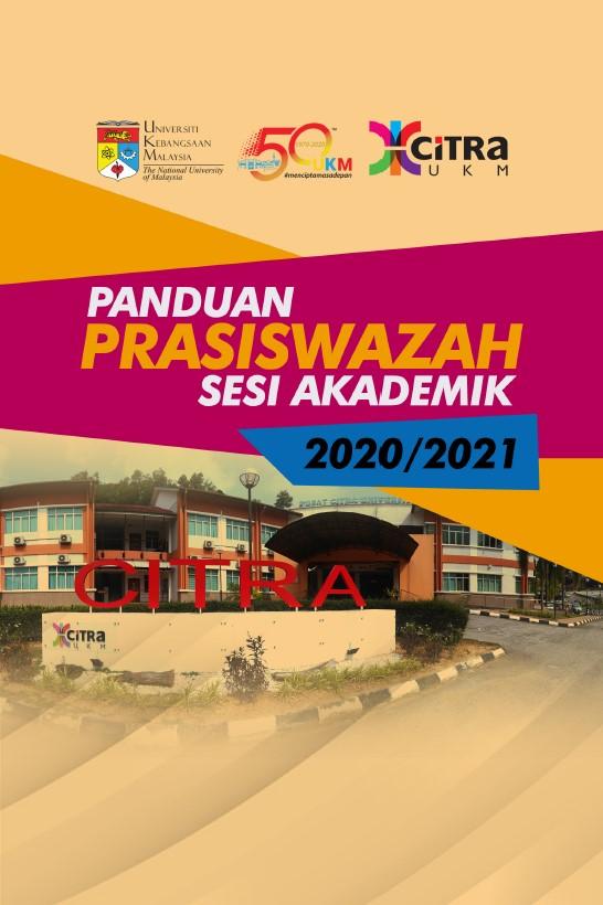BUKU PANDUAN PRASISWAZAH PUSAT CITRA UNIVERSITI SESI AKADEMIK 2020-2021