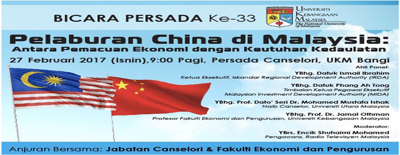 Bicara Persada Ke-33 : Pelaburan China di Malaysia