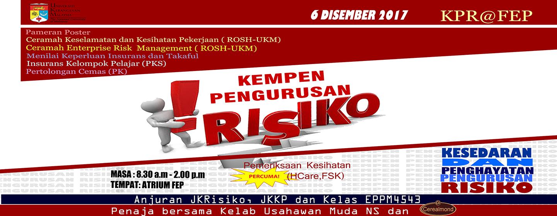 Kempen Risiko dan Keselamatan FEP UKM