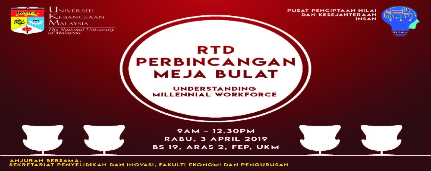 RTD Perbincangan Meja Bulat: Understanding the Millennial Workforce