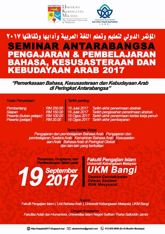 Seminar Antarabangsa Pengajaran dan Pembelajaran Bahasa, Kesusasteraan dan Kebudayaan Arab 2017 @ Fakulti Pengajian Islam UKM