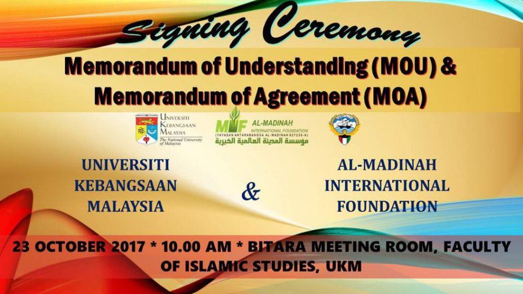 Signing Ceremony: Memorandum of Understanding (MoU) & Memorandum of Agreement (MoA) between Universiti Kebangsaan Malaysia and Al-Madinah International Foundation @ Bitara Meeting Room