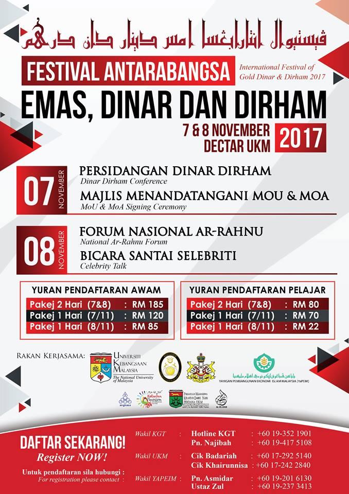 Festival Antarabangsa Emas, Dinar dan Dirham 2017 (International Festival of Gold, Dinar & Dirham 2017) @ Dewan Canselor Tun Abdul Razak (DECTAR)