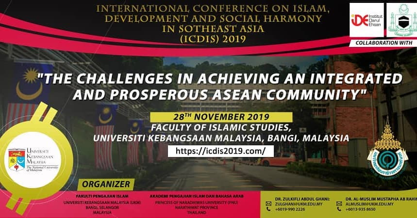International Conference on Islam, Development and Social Harmony in Southeast Asia (ICDIS) 2019 @ Faculty of Islamic Studies
