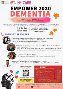 "EMPOWER 2020: DEMENTIA - ""HOLISTIC APPROACH IN PRESERVING COGNITIVE FUNCTION"" @ UKM Medical Molecular Biology Institute (UMBI) Auditorium, Jalan Yaacob Latif, Bandar Tun Razak Cheras, Kuala Lumpur"