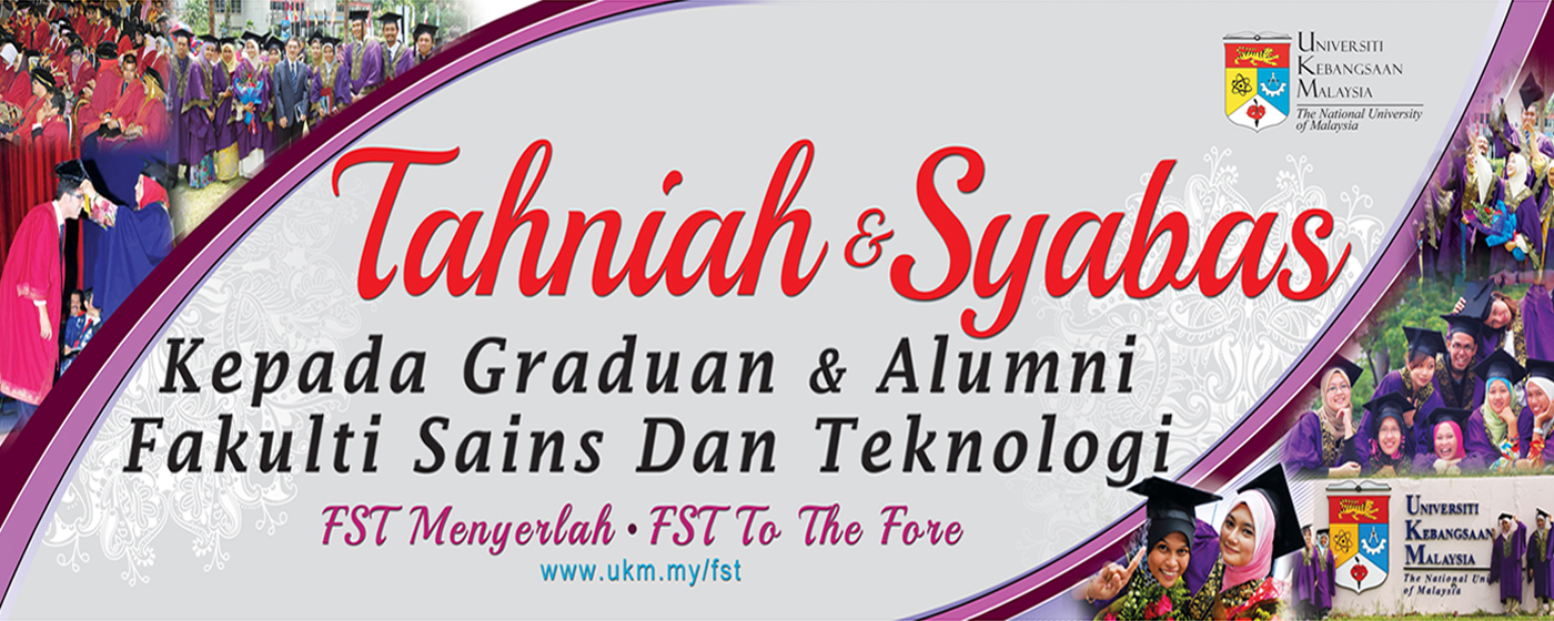 Tahniah & Syabas Graduan