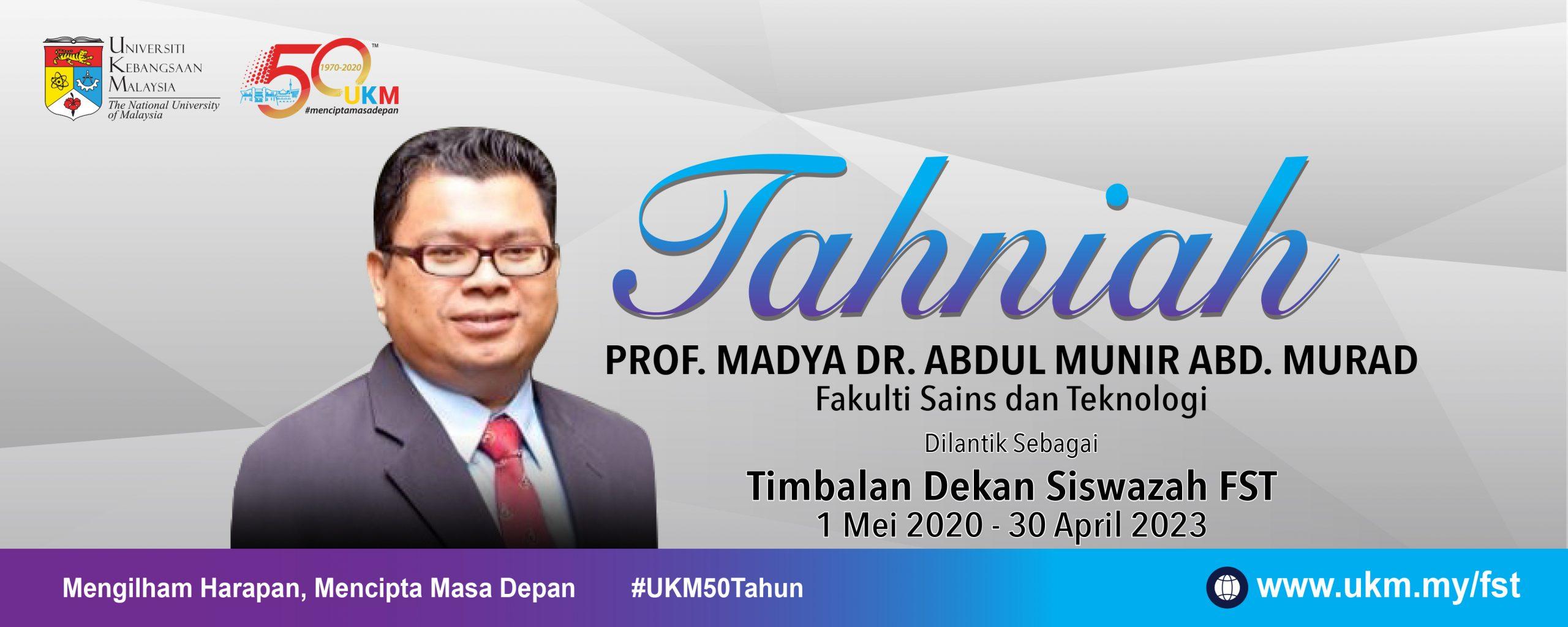 Tahniah YBrs. Prof. Madya Dr. Abdul Munir Abd. Murad