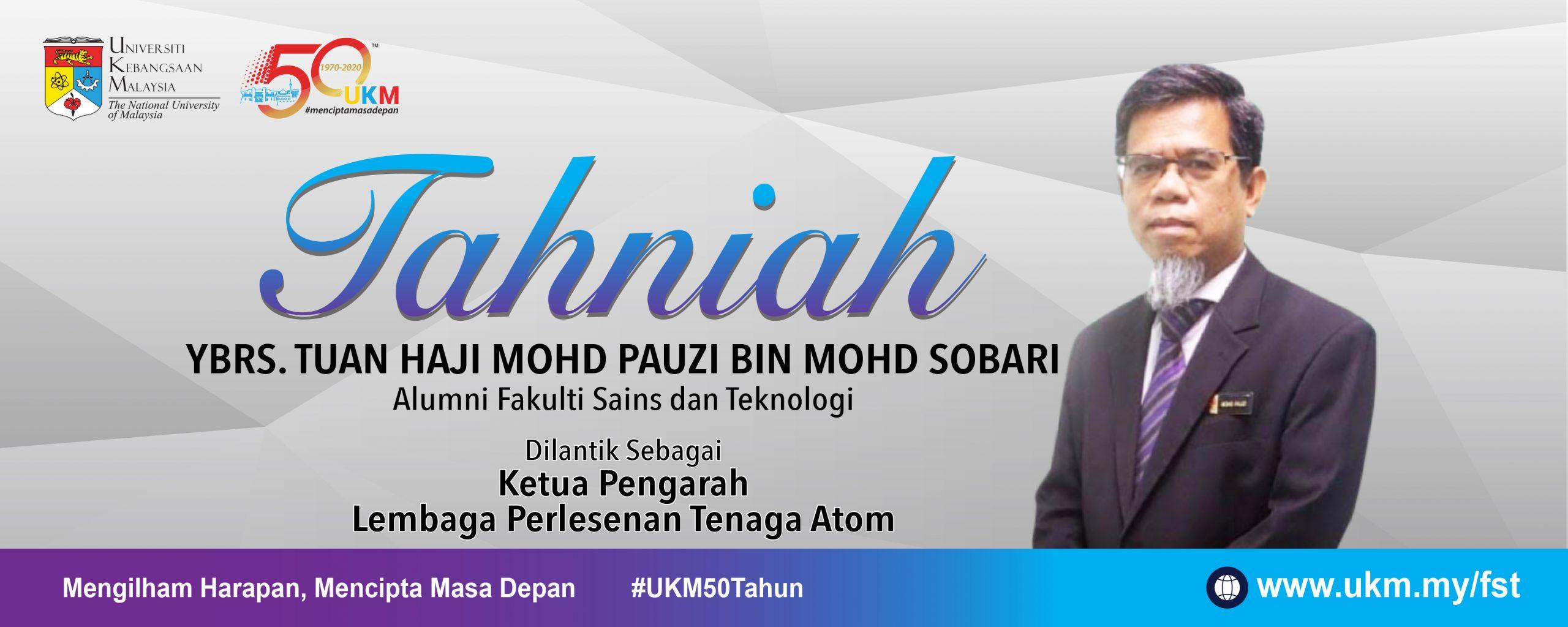 Tahniah Tuan Haji Pauzi