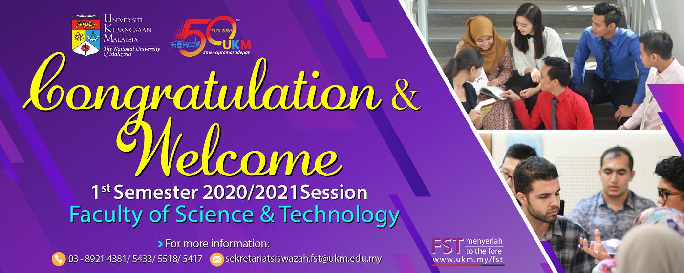 Tahniah & Selamat Datang Pelajar Baharu Siswazah FST 2020