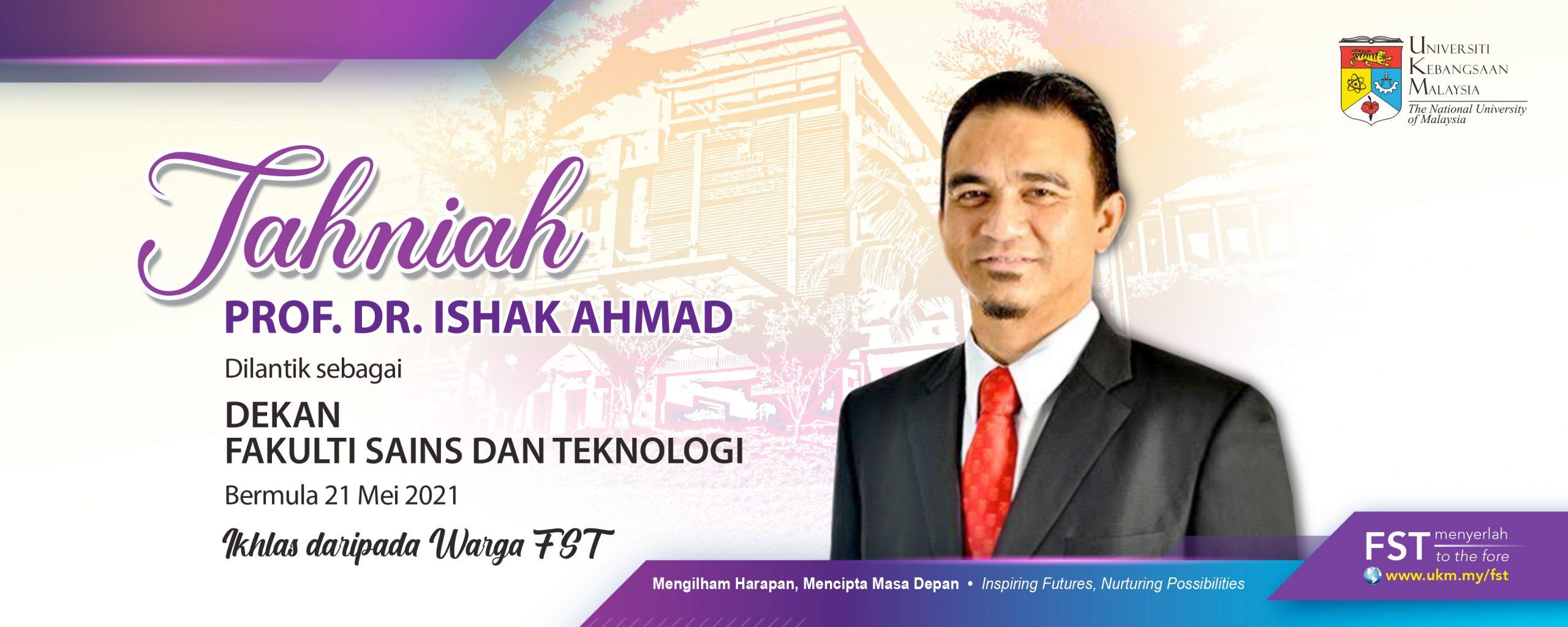Tahniah Dekan Prof. Dr. Ishak
