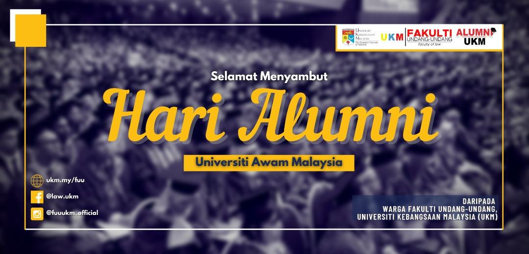 Selamat Menyambut Hari Alumni Universiti Awam Malaysia 2021