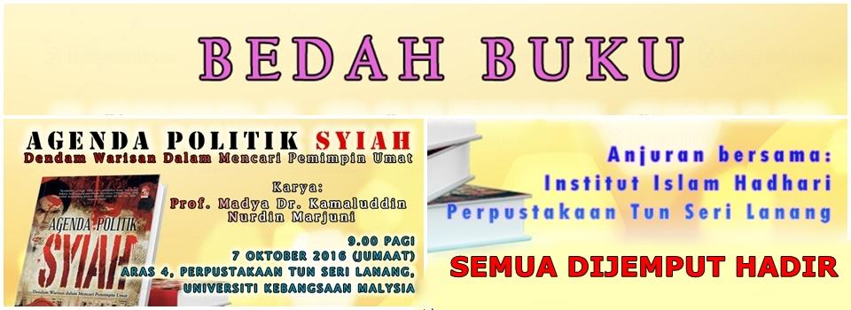 BEDAH BUKU: AGENDA POLITIK SYIAH (Book Review Talk: Shia Political Agenda)