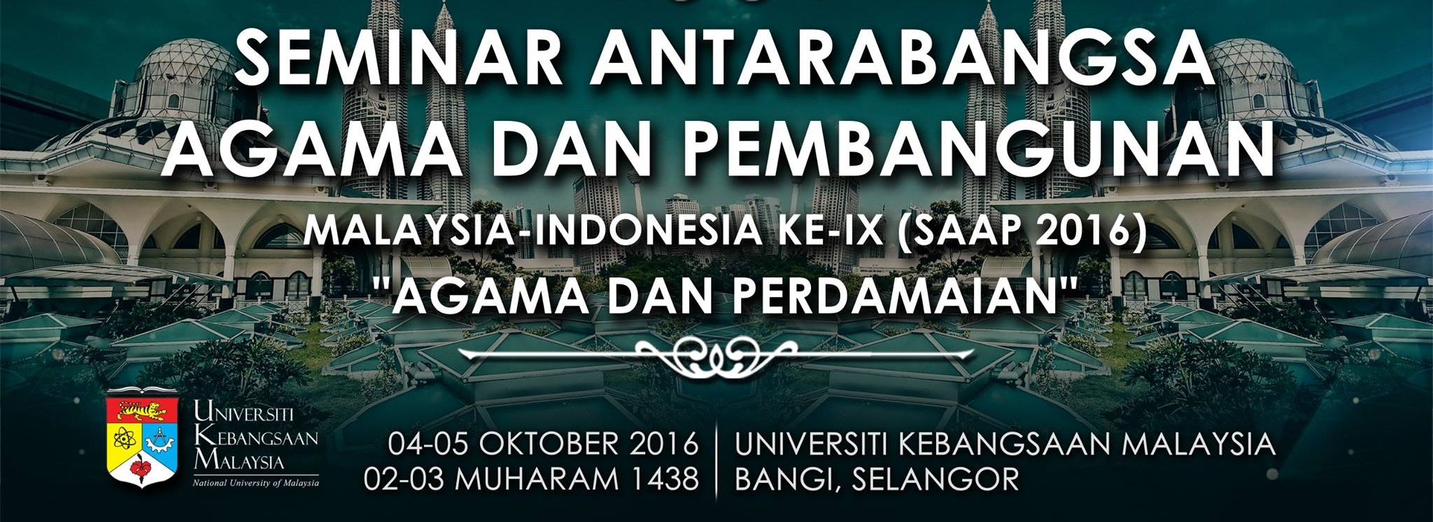 SEMINAR ANTARABANGSA AGAMA DAN PEMBANGUNAN IX – 2016 (IX International Seminar on Religion and Peace – 2016)