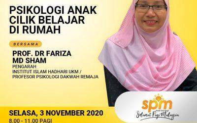 """Psikologi Anak Cilik Belajar Di Rumah"" – Prof Dr Fariza Md Sham"