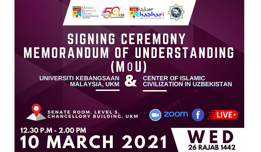 Majlis Menandatangani Memorandum Persefahaman (MoU) antara UKM dan Centre of Islamic Civilization in Uzbekistan