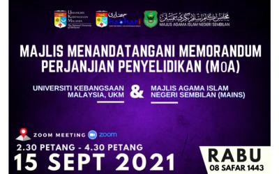 Majlis Menandatangani Memorandum Perjanjian Penyelidikan (MoA) antara UKM dan Majlis Agama Islam Negeri Sembilan (MAINS)