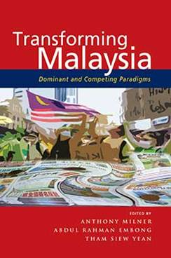 TRANSFORMING MALAYSIA DOMINANT  AND COMPETING PARADIGMS