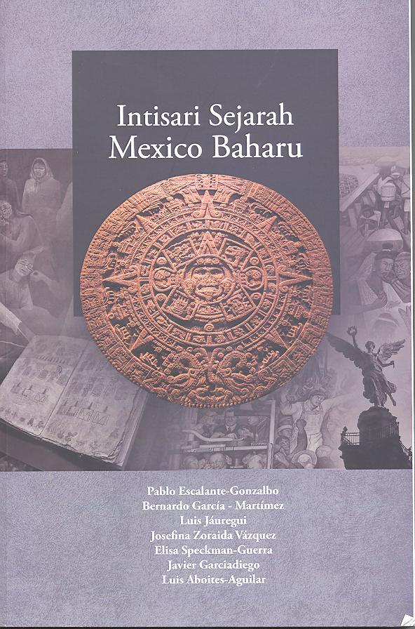 Intisari Sejarah Mexico Baharu
