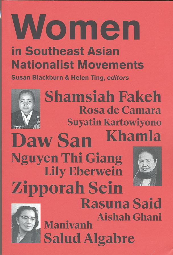WOMEN IN SOUTHEAST ASIAN NATIONALIST MOVEMENTS : A BIOGRAPHICAL APPROACH