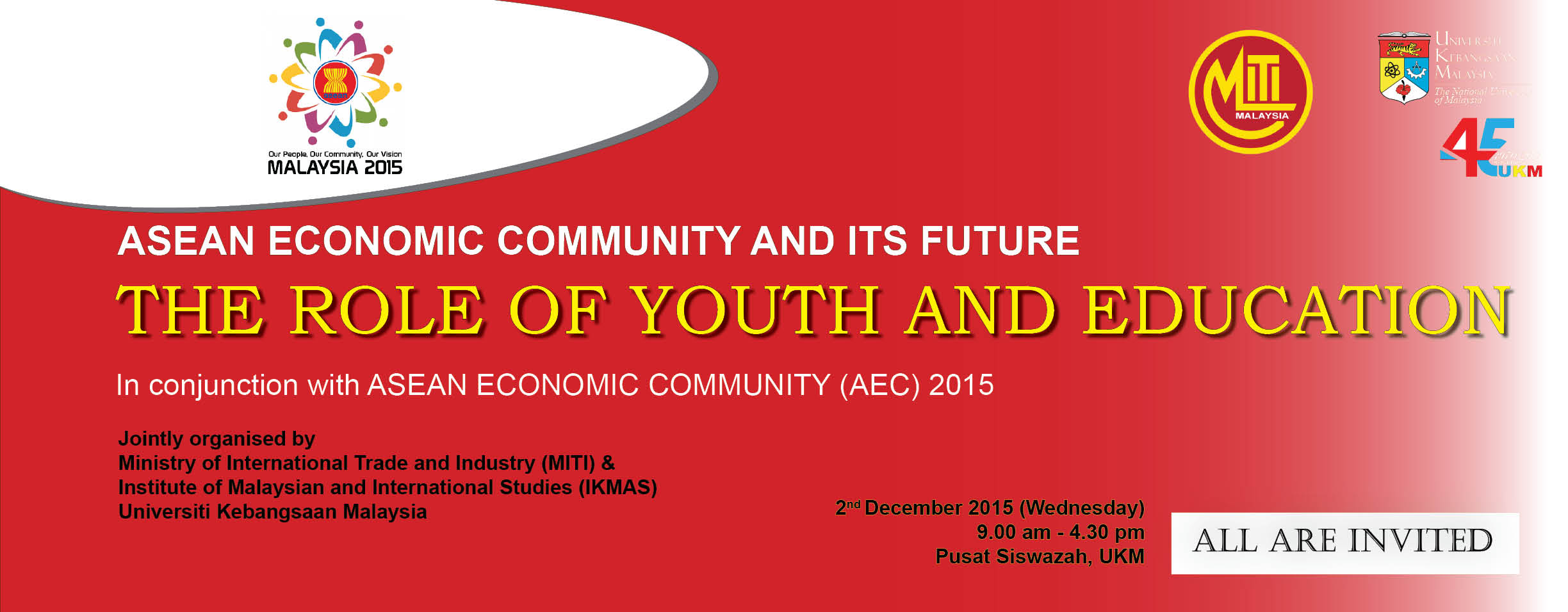 ASEAN ECONOMIC COMMUNITY AND ITS FUTURE: THE ROLE OF YOUTH AND EDUCATION