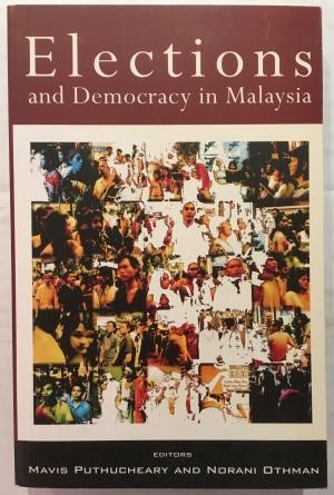 Elections and Democracy in Malaysia