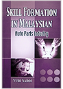 Skill Formation in Malaysia