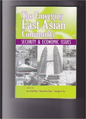 The Emerging East Asian Community