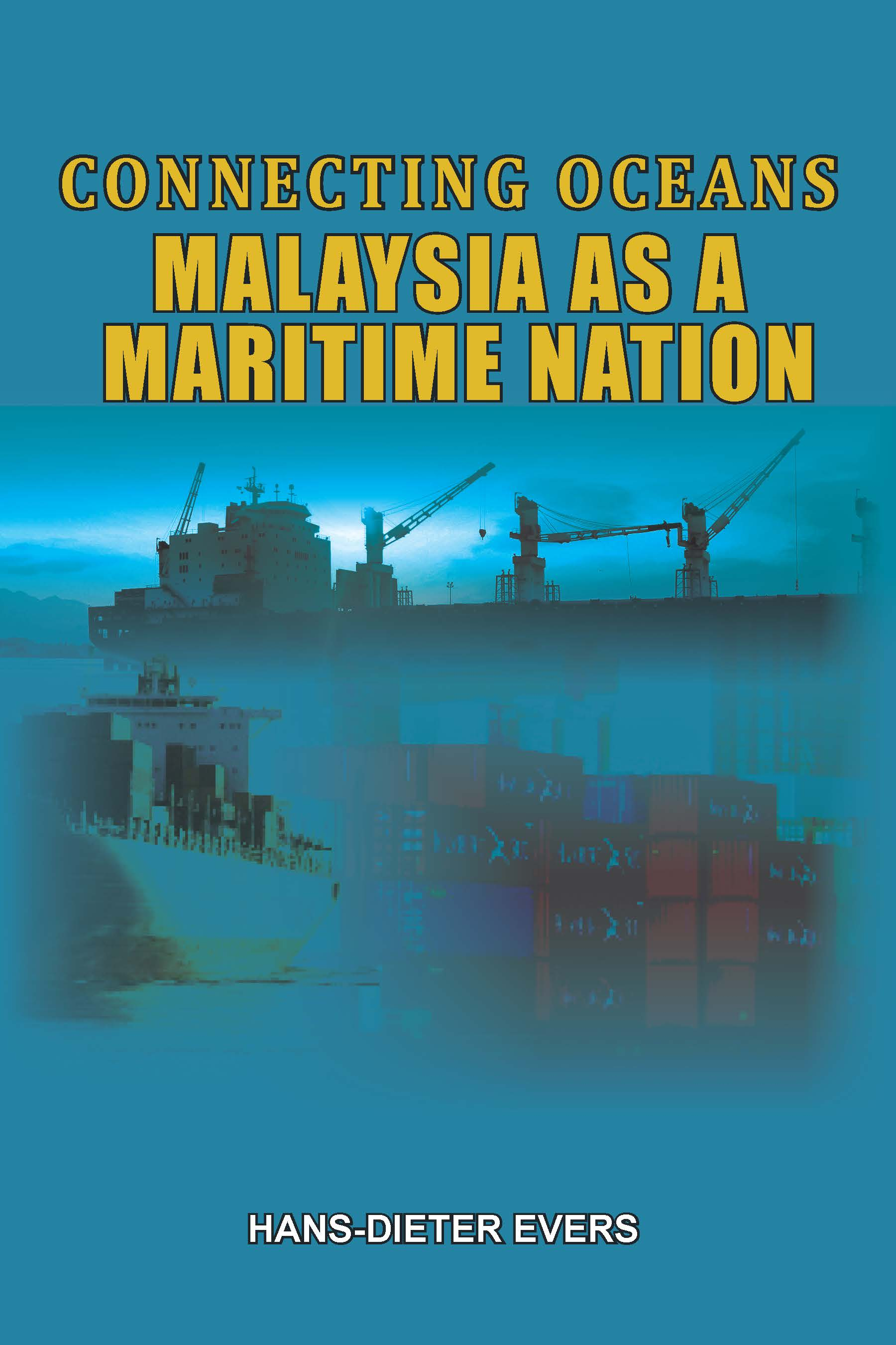 Connecting Oceans: Malaysia as A Maritime Nations