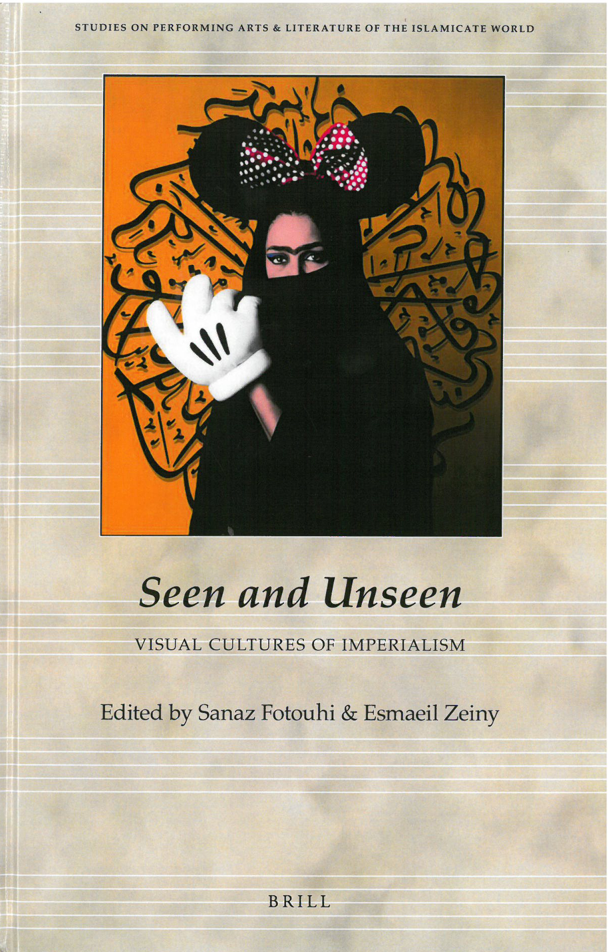 SEEN AND UNSEEN: VISUAL CULTURES OF IMPERIALISM