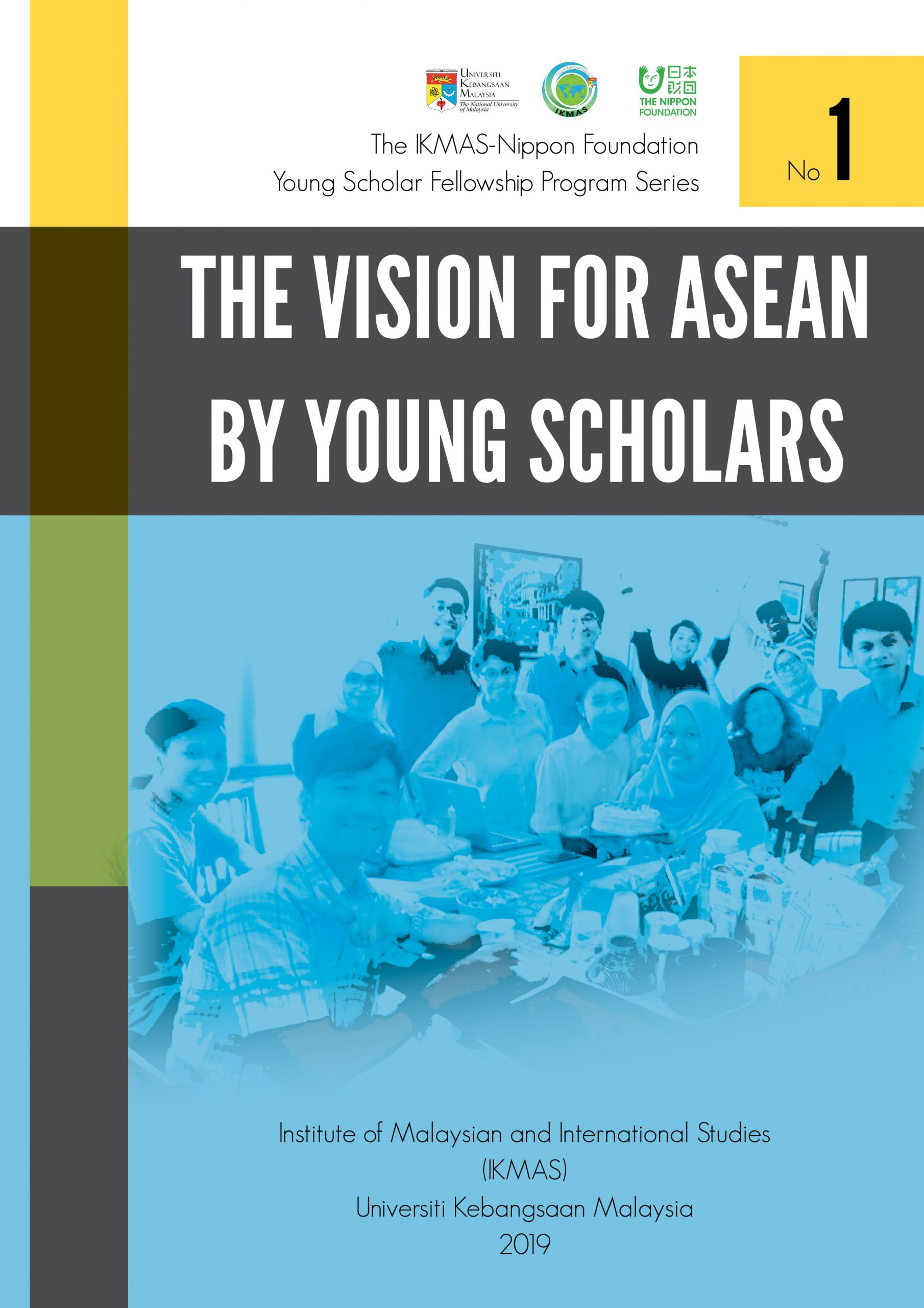 THE VISION FOR ASEAN BY YOUNG SCHOLARS