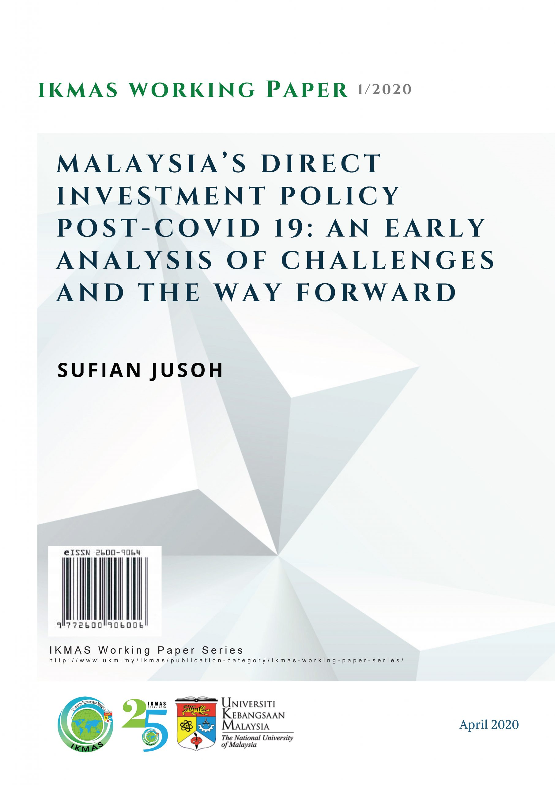 Malaysia's Direct Investment Policy Post-Covid 19: An Early Analysis of Challenges and The Way Forward