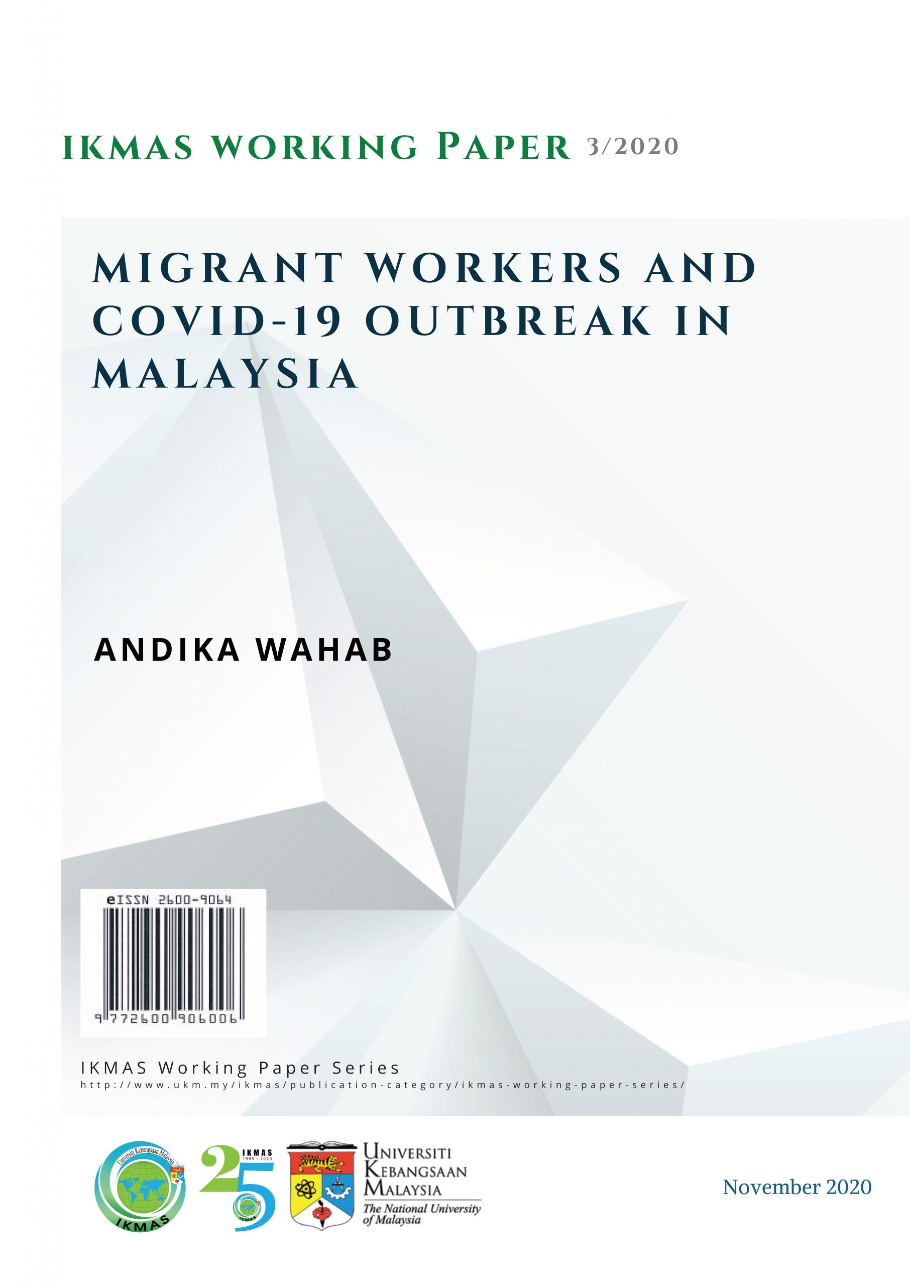 Migrant Workers and Covid-19 Outbreak in Malaysia