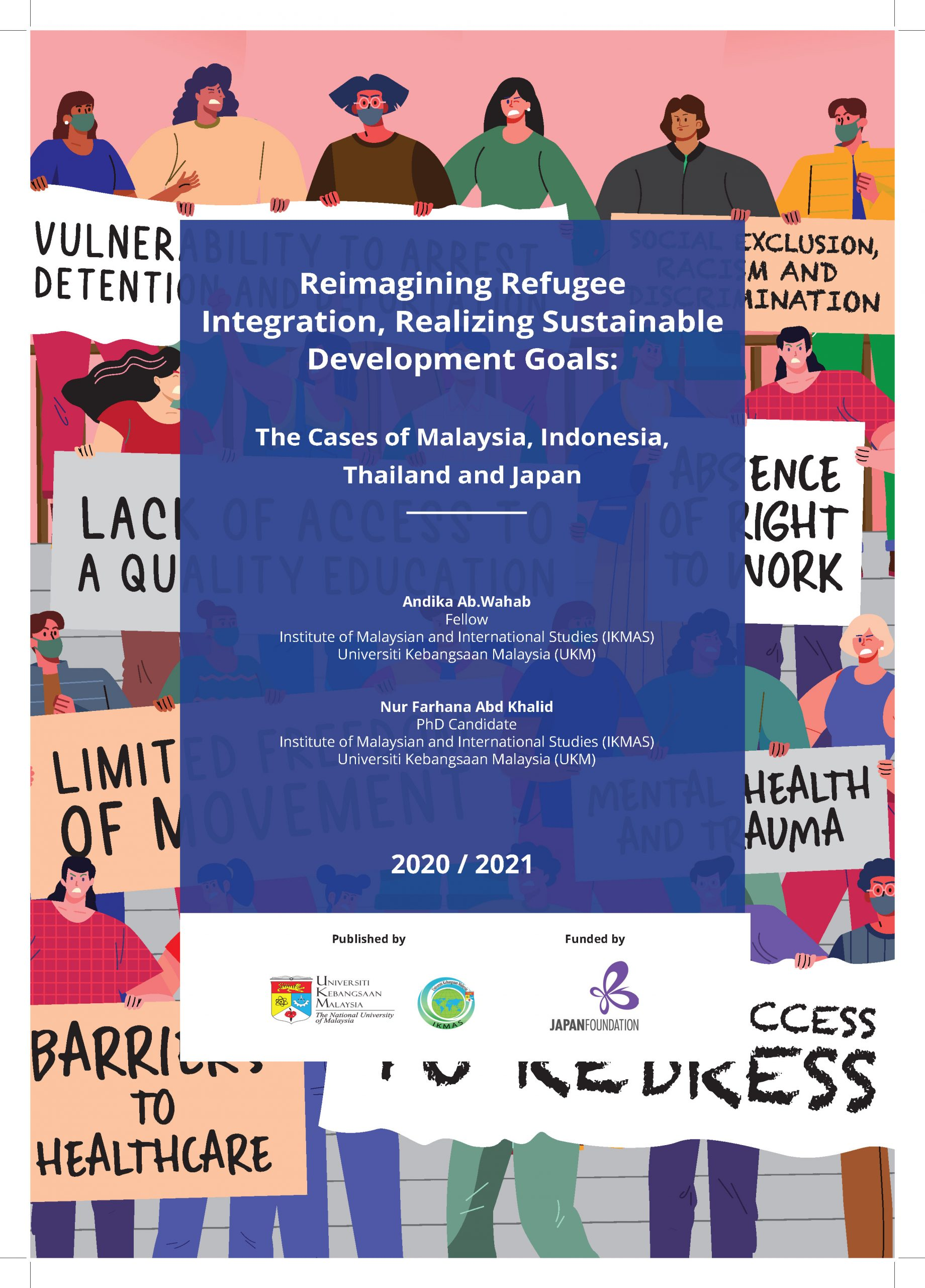 Reimagining Refugee Integration, Realizing Sustainable Development Goals: The Cases of Malaysia, Indonesia, Thailand and Japan