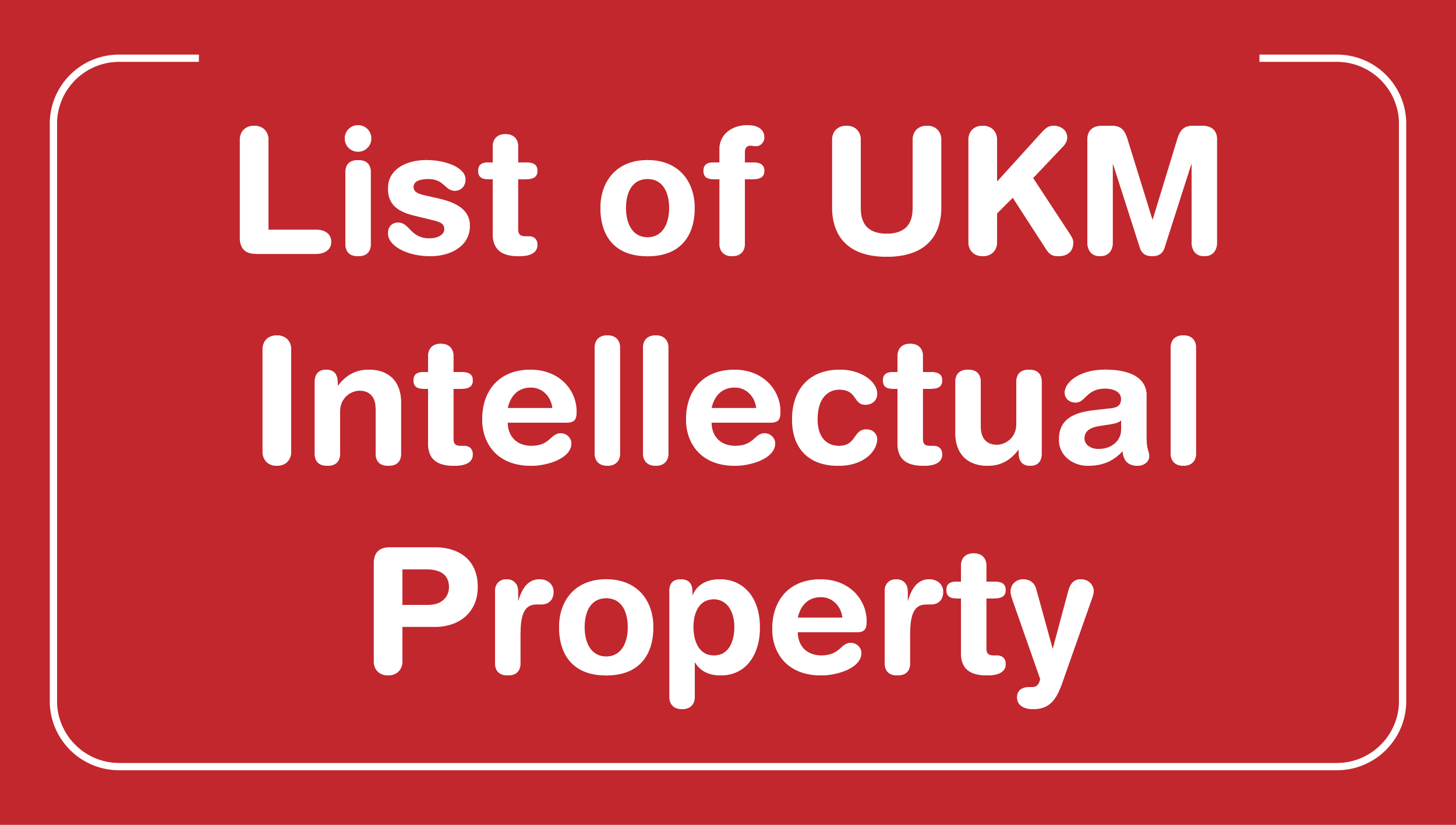 List of UKM Intellectual Property