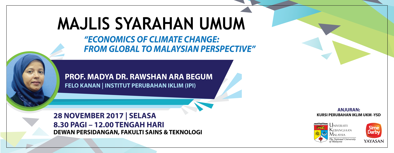 "Majlis Syarahan Umum ""Economics Climate Change: From Global to Malaysian Perspective"""