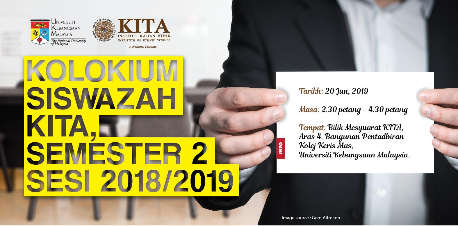 Kolokium Siswazah KITA Sem 2 Sesi 2018/2019