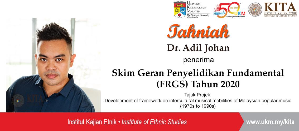 Penerima FRGS 2020 Dr Adil Johan