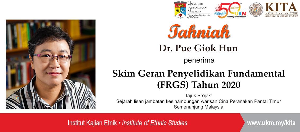 Penerima FRGS 2020 Dr Pue Giok Hun