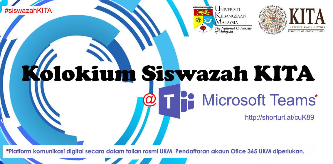 Sertai Kolokium Siswazah KITA @Microsoft Teams