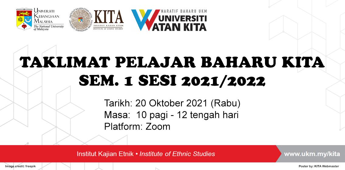Taklimat Pelajar Baharu KITA Sem. 1 Sesi 2021/2022